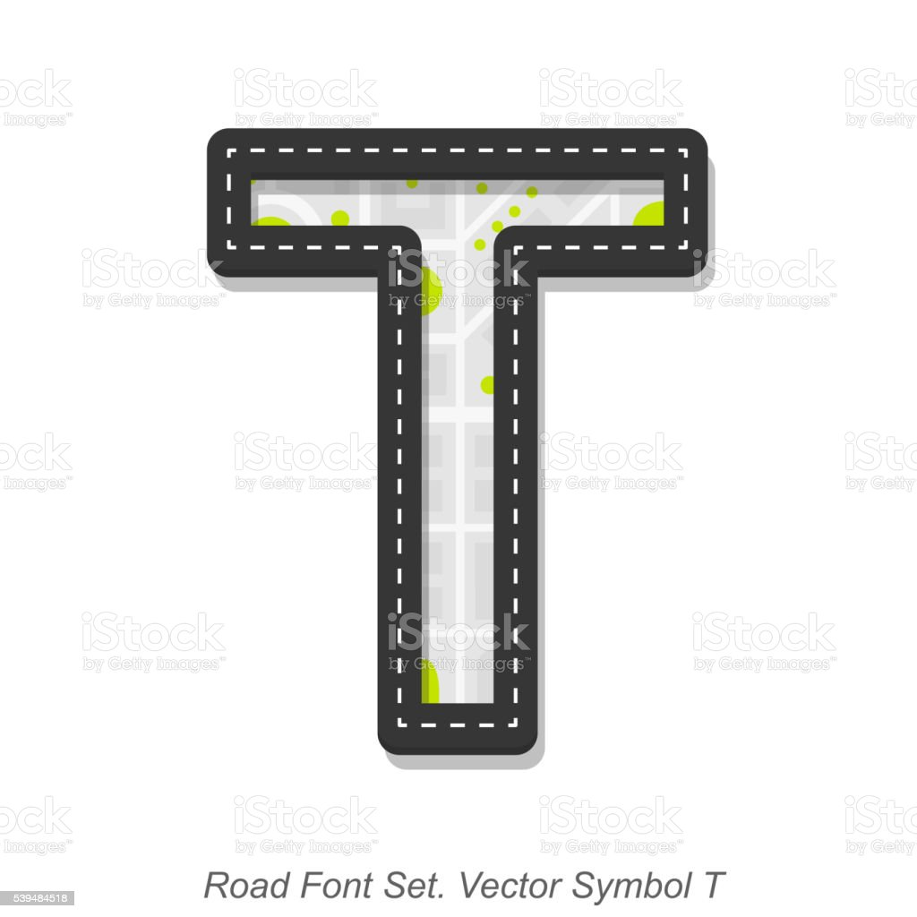 Road font sign, Symbol T, Object on a white background vector art illustration