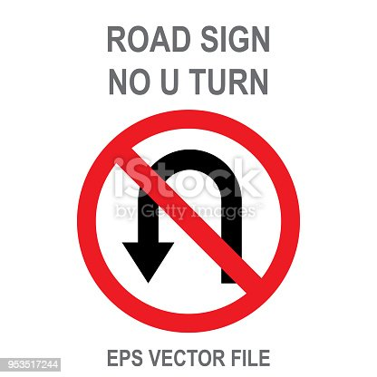 Road Sign - No U Turn. eps vector file