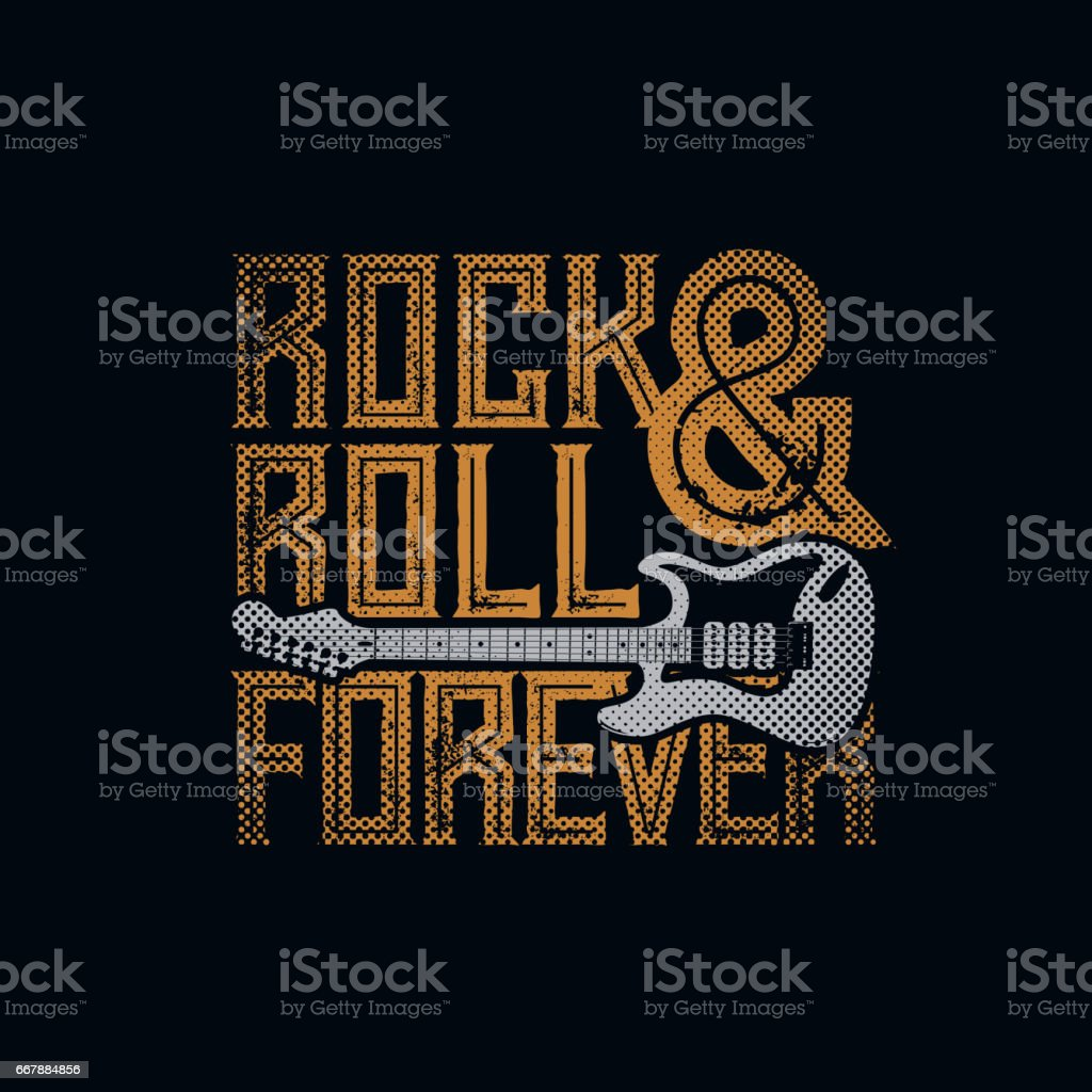 Rock and Roll Forever vector art illustration