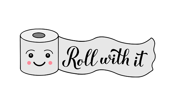 Roll with it calligraphy hand lettering on cute cartoon toilet paper. Funny quote typography poster. Coronavirus quarantine COVID-19. Vector template for banner, flyer, postcard, sticker, t-shirt.