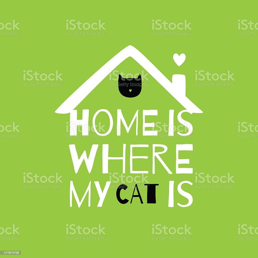 Romantic greeting card with quote about home. vector art illustration