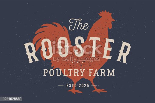 Rooster, poultry. Vintage label, retro print, poster for Butchery meat shop with text typography Rooster, Poultry Farm, rooster silhouette. Label template rooster, hen, chicken. Vector Illustration