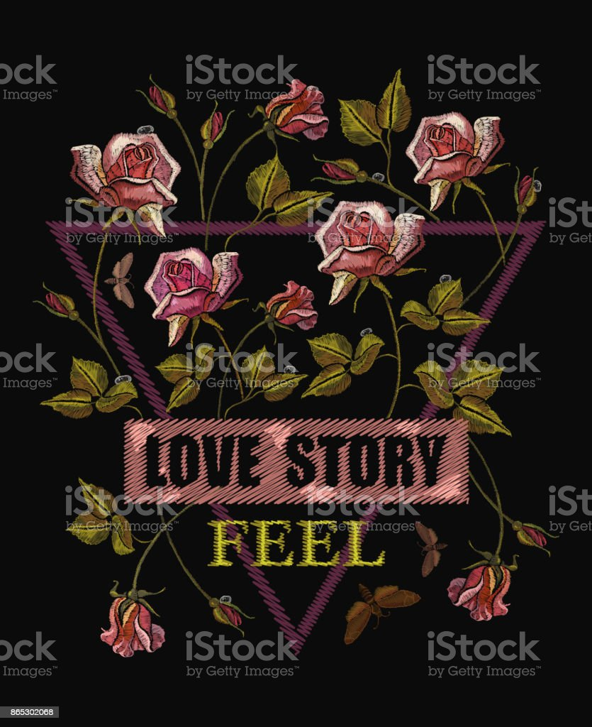Roses embroidery. Template for cards, t-shirt design, clothes vector. Slogan love history. Beautiful roses classical embroidery vector art illustration
