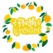 Fresh Lemonade lettering inscription in round frame of citrus fruits and leaves. Sunny card with hand drawn text about cooling natural drink surrounded by flat style lemons, oranges and mandarins