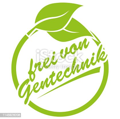 istock round green label with leaf and text frei von Gentechnik, German for genetically unmodified 1145628208