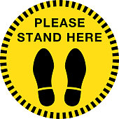 please stand here sign, yellow and black