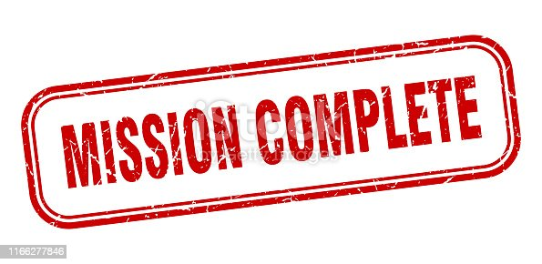 mission complete stamp. mission complete square grunge sign. mission complete