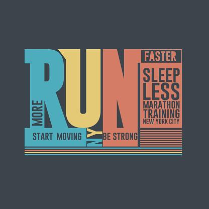 Run Marathon Typography, t-shirt graphics, Sport fashion print, New York. Vector
