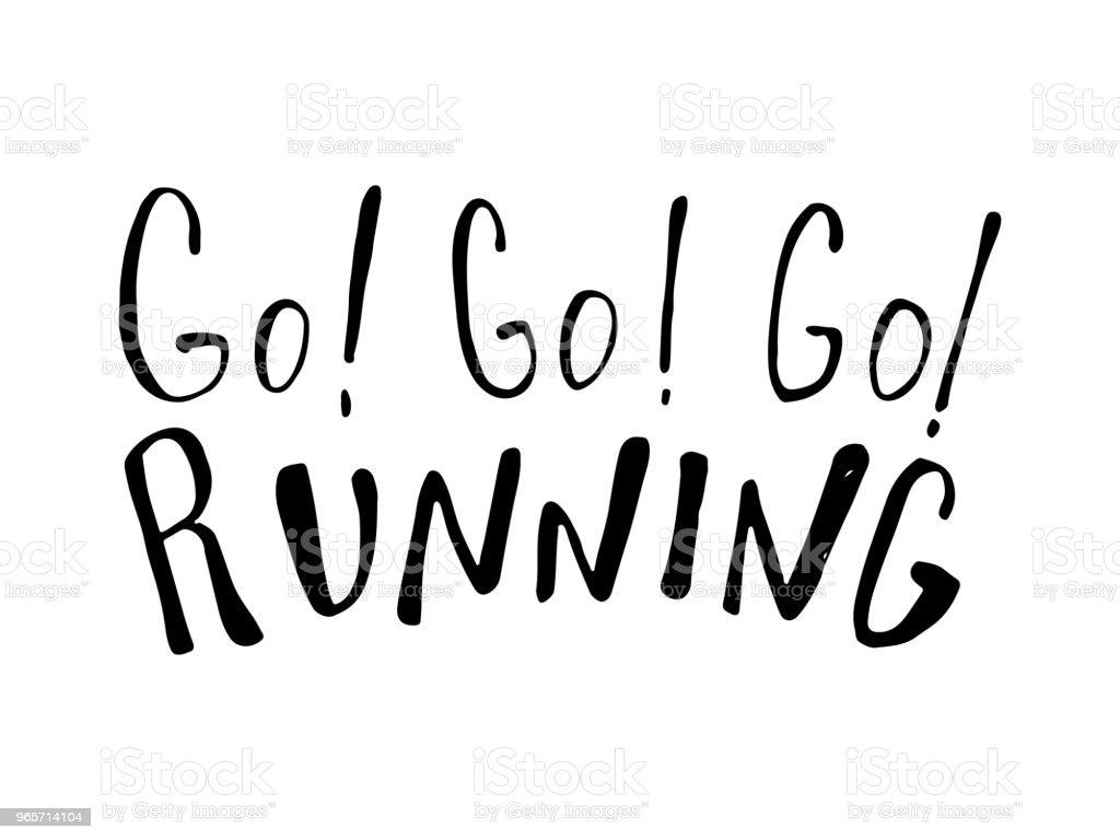 Run motivation quote - Royalty-free Art stock vector