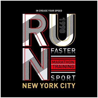 Run sport athletic typography,tee shirt graphics