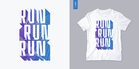 Run. Streetwear graphic t-shirt design, letter print, vector illustration
