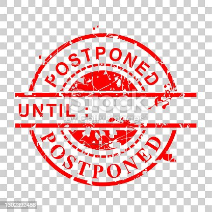 istock Rust Red Circle Rubber Stamp, Postponed Until,  at transparent effect background 1302392486