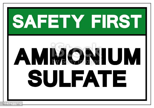 Safety First Ammonium Sulfate Symbol Sign, Vector Illustration, Isolate On White Background Label. EPS10