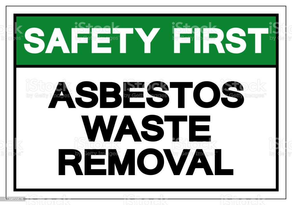 Safety First Asbestos Wast Removal Symbol Sign, Vector Illustration, Isolate On White Background Label .EPS10 vector art illustration