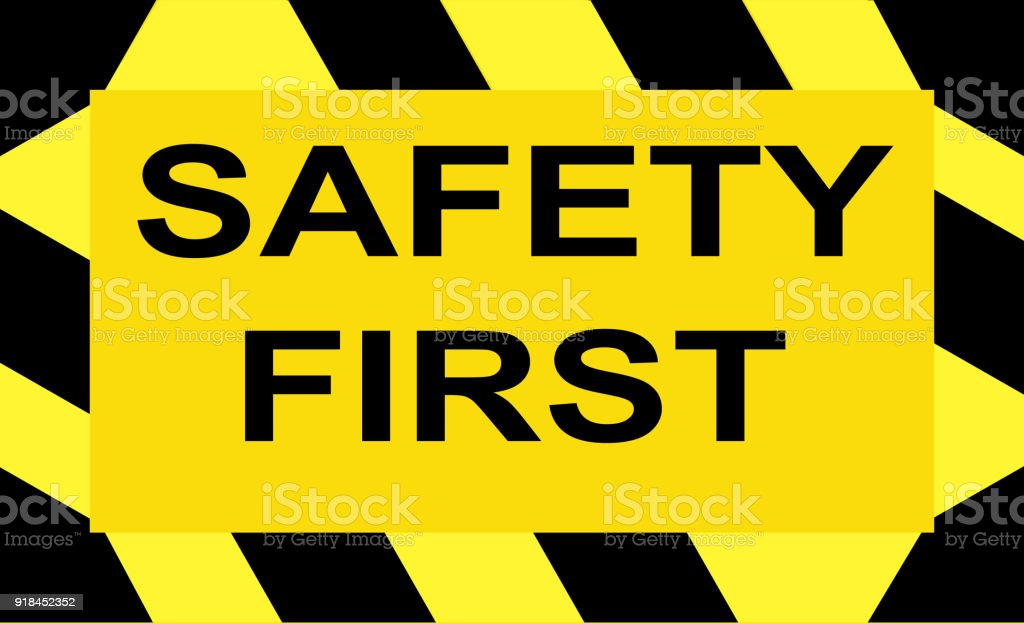 Safety First Black And Yellow Sign Vector Stock Vector Art More