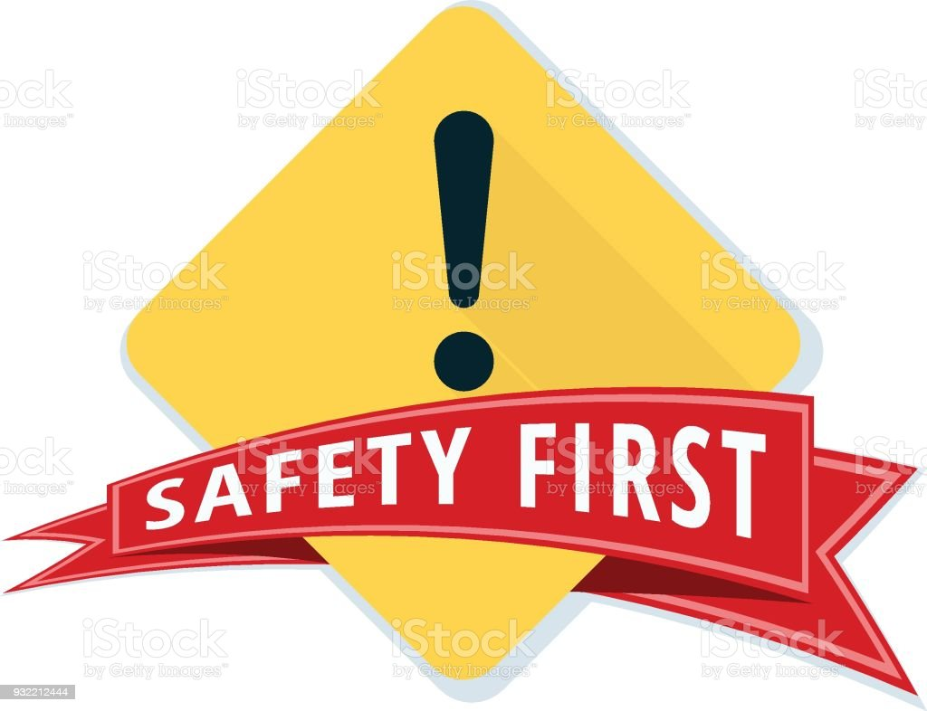 Safety First Sign Illustration Stock Illustration ...