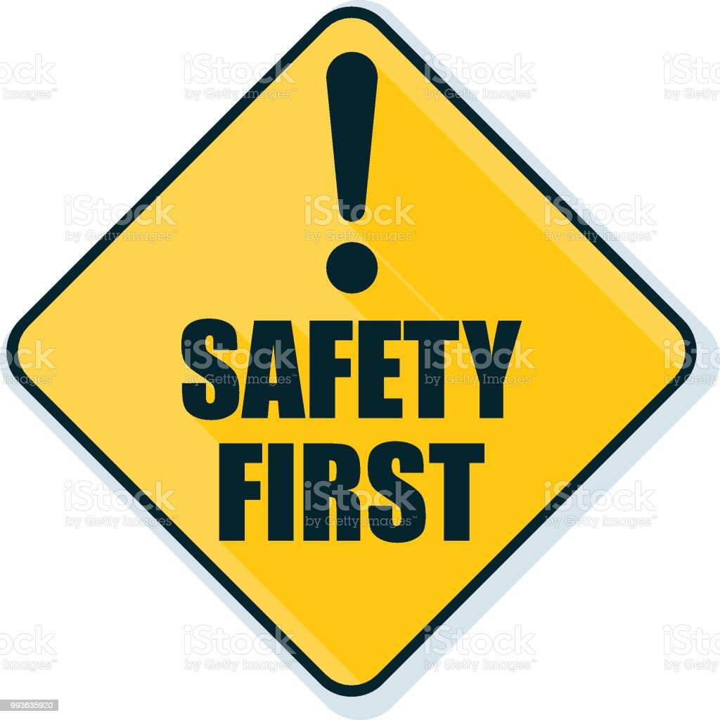 Safety First Sign Illustration Stock Vector Art More Images Of