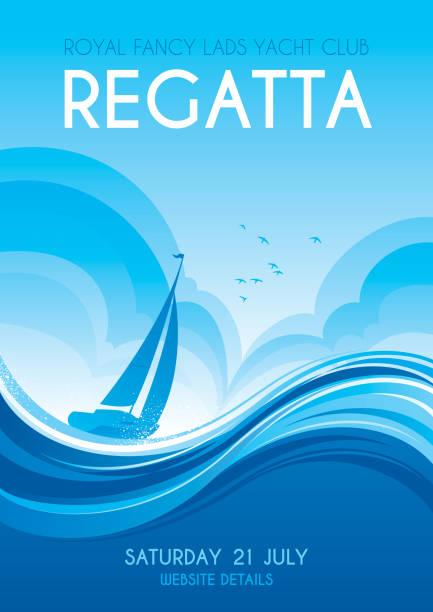 Sailing regatta poster Poster for a sailing regatta sail stock illustrations