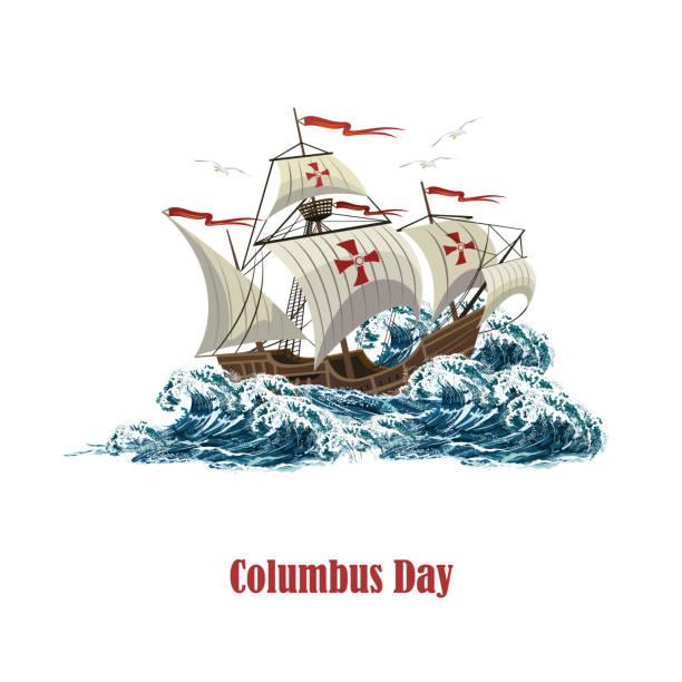 항해 배 바다 파도, 콜럼버스의 날에 대 한 현실적인 벡터 일러스트 레이 션. - columbus day stock illustrations