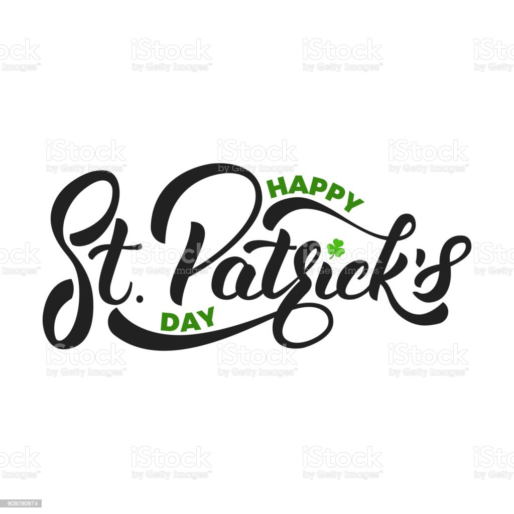 Saint Patrick's Day. Lettering St. Patrick's with clover symbol. St. Patricks Day card vector art illustration