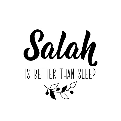 Salah is better than sleep. Ramadan Lettering. calligraphy vector. Ink illustration. Religion Islamic quote