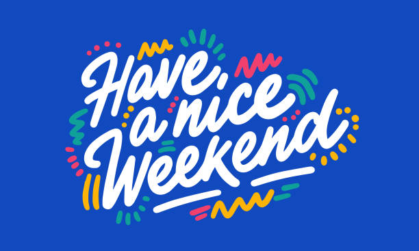 sale-04-06 Have a nice Weekend hand written lettering quote. Inspirational calligraphy phrase. Isolated on background. Vector illustration. sunday stock illustrations