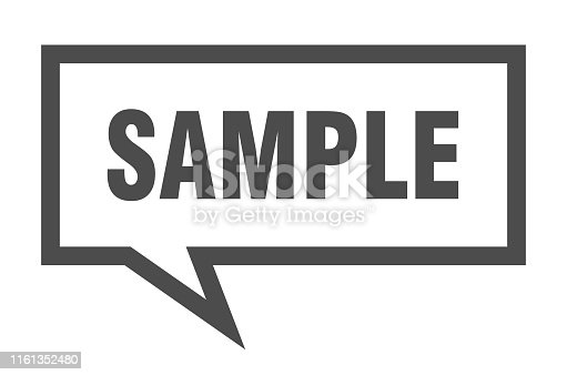 istock sample sign. sample square speech bubble. sample 1161352480
