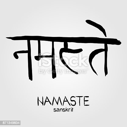 Sanskrit Calligraphy font NAMASTE, Translation: reverence to you. Indian greeting and farewell.