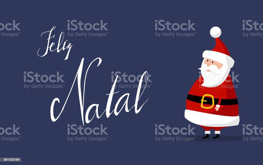 Santa claus merry christmas wishes feliz natal in portuguese stock santa claus merry christmas wishes feliz natal in portuguese royalty free m4hsunfo