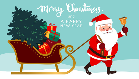 Santa Claus pulling sleigh with Christmas tree and presents, ringing a bell, Merry Christmas and Happy New Year text above. Cute happy Santa vector character illustration for greeting cards, banners.