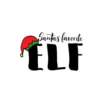 Santa's favorite elf. Vector illustration. Christmas lettering. Ink illustration. t-shirt design.