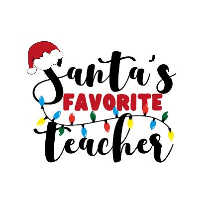Santa's favorite Teacher- christmas  greeting for teacher.