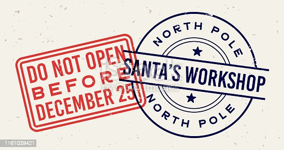 Do not open before Christmas December 25 and Santa's workshop letter postal stamps.