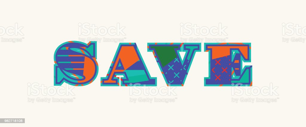 Save Concept Word Art Illustration Stock Vector Art More Images Of