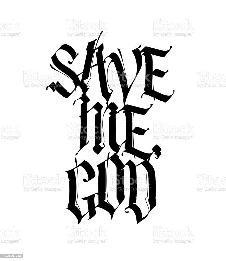 Sauvemoi Dieu Dans Le Style Gothique Vector Calligraphie Et Lettrage