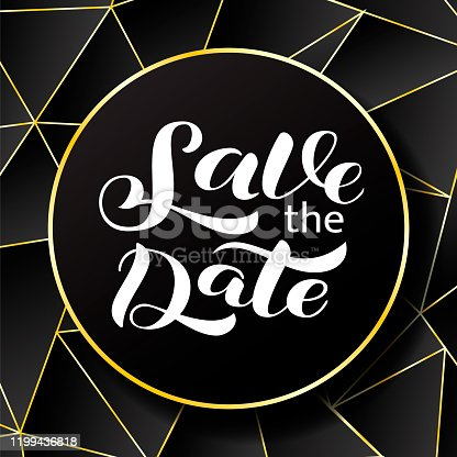istock Save the date lettering. Vector stock illustration for poster or banner 1199436818