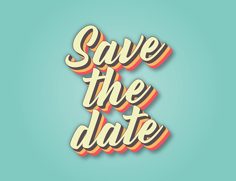 Save the date. Retro style lettering stock illustration. Invitation or greeting card stock illustration