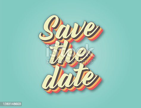 istock Save the date. Retro style lettering stock illustration. Invitation or greeting card stock illustration 1283148603