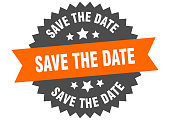 istock save the date sign. save the date orange-black circular band label 1179781543