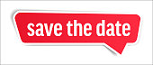istock Save The Date - Speech Bubble, Banner, Paper, Label Template. Vector Stock Illustration 1306909053
