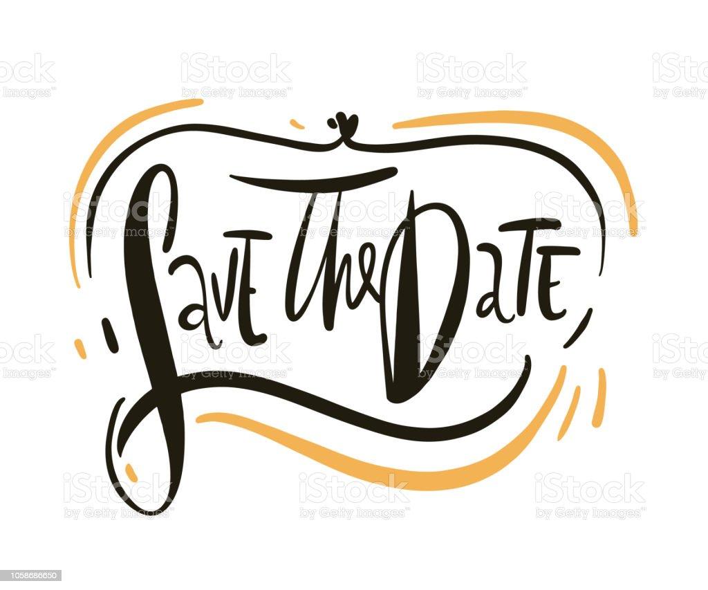 Enregistrez La Date. Calligraphie De Vecteur De Texte. Lettrage Pour Cadre,  Affiche,