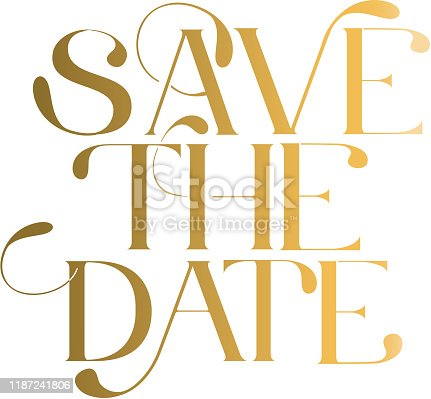 Vector illustration of a Save the Date wedding typography design in gold. Easy to edit. EPS 10.