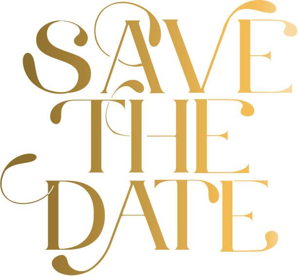 save the date hochzeit typografie design in gold - save the date stock-grafiken, -clipart, -cartoons und -symbole