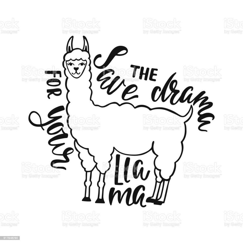 D Line Drawings Quote : Save the drama for your llama hand drawn inspiration quote