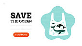 Save the ocean. Landing page template. Modern flat  concept for web design. Vector illustration with plastic bag and underwater animals. Trash in the sea.