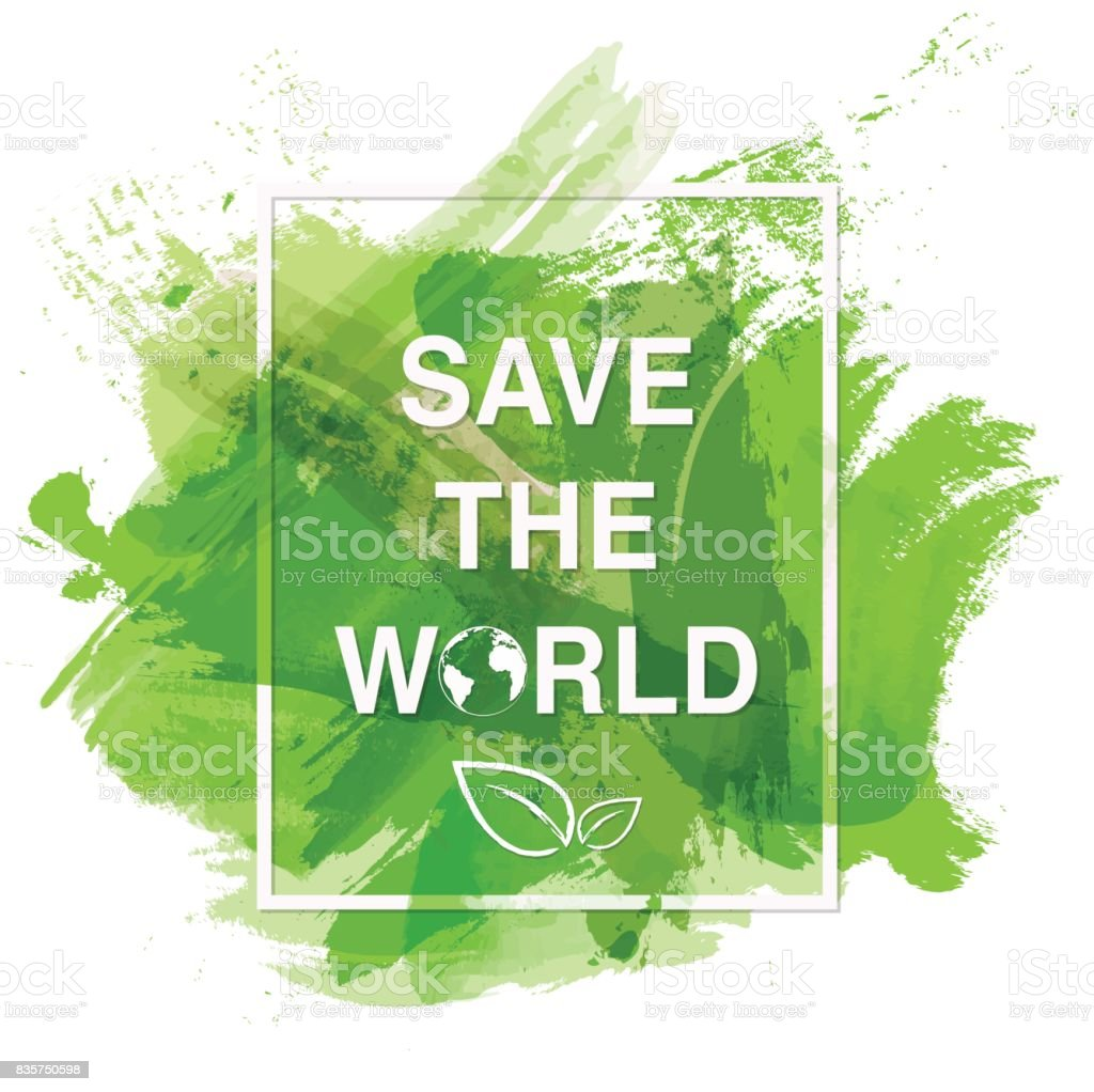 Save the world banner vector art illustration