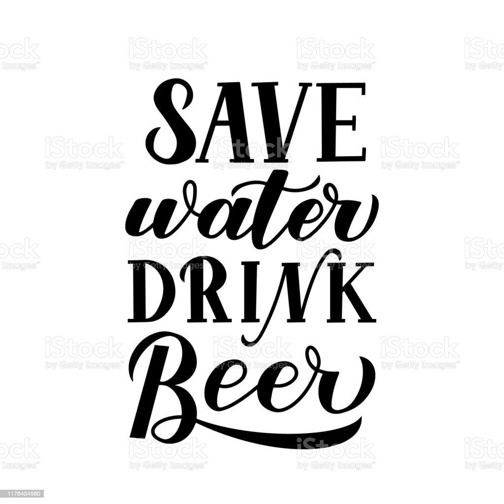 économisez Leau Boire La Bière Lettrage à La Main Isolé Sur