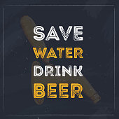 Save water drink beer typography quote for restaurant. Creative banner design