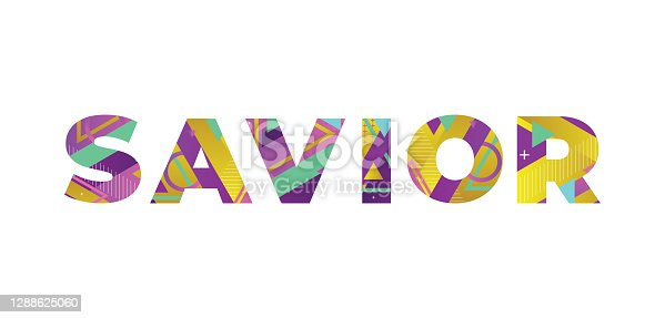 The word SAVIOR concept written in colorful retro shapes and colors illustration.
