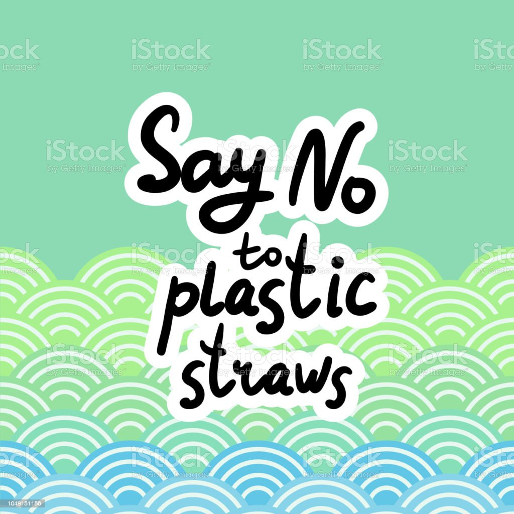 Say no to plastic straws. Black text, calligraphy, lettering, doodle by hand. Abstract sea ocean scales background with circle pattern. Pollution problem concept Eco, ecology banner poster. Vector vector art illustration